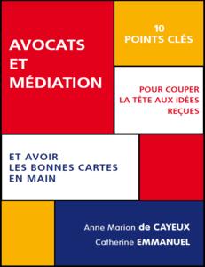 Avocats et médiation : 10 points clés